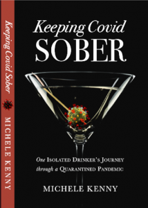 Keeping Covid Sober: One Isolated Drinker's Journey through a Quarantined Pandemic